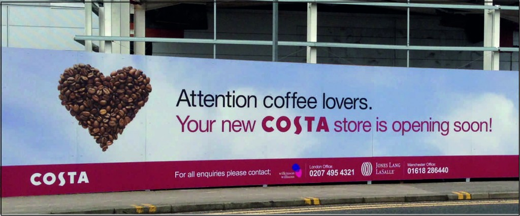 Attention new Costa Coffee outlet opening soon hoarding.